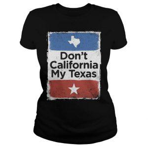 Don't California my Texas Ladies